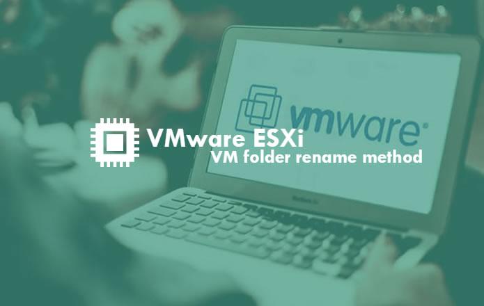 VMware-ESXi-folder-rename