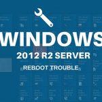 windows2012-reboot-trobule-sam