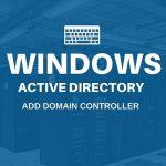 Windows Server 2012 R2でActive Directoryにドメインコントローラーを追加する手順